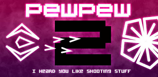 Updated: PewPew 2 Review